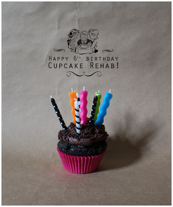 Happy 6th birthday, Cupcake Rehab!