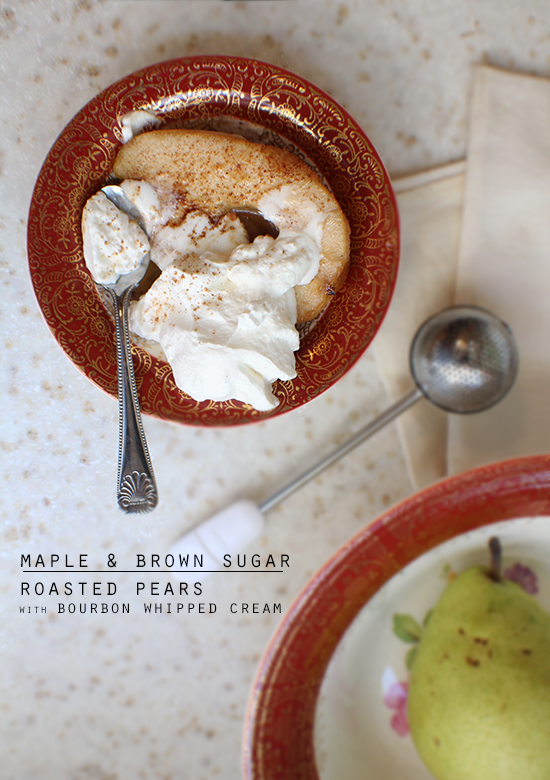Maple brown sugar roasted pears with bourbon whipped cream!